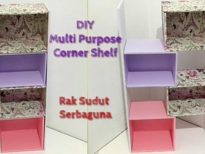 DIY Multi Purpose Corner Shelf. Rak Sudut Serbaguna