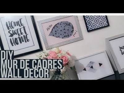 DIY - MUR DE CADRES FACILE. WALL DECORATION