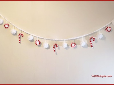 How to Crochet Tutorial: DIY Peppermint Candy Holiday Garland by YARNutopia
