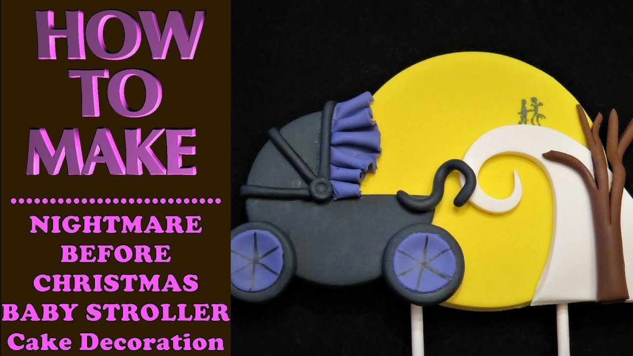 How To Make A Nightmare Before Christmas Baby Stroller