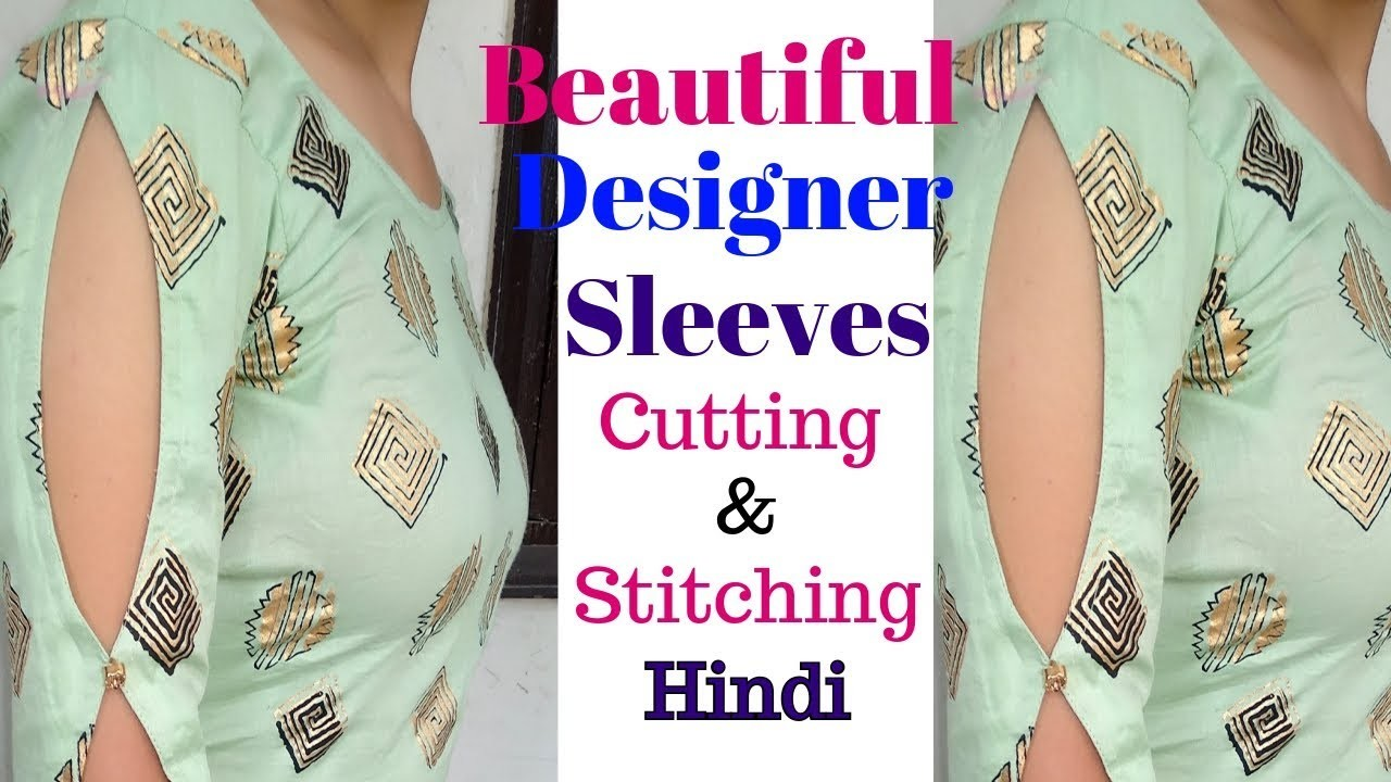 badfa032d71a5 Latest Designer Sleeves Design cutting and stitching in Easy Way ...