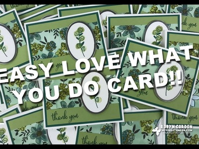 QUICK CARD - Stampin' Up! Love What You Do - Episode 638!
