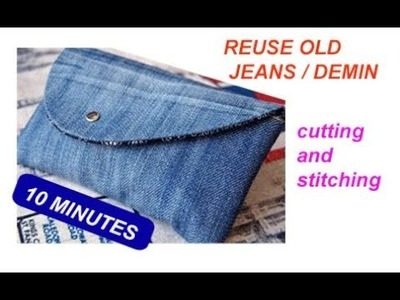 REUSE OLD JEANS -5 minute Designer party ladies purse making cutting and stitching