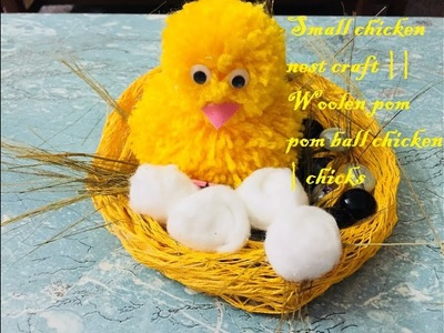 Small chicken nest craft || Woolen pom pom ball chicken | chicks