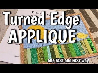 """Turned Edge Applique - One Fast and Easy Way - Featuring """" Momma Bird """" Mug Rug"""
