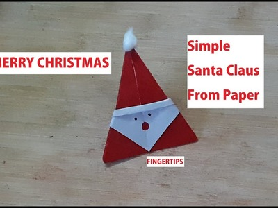 #49 DIY : Santa Claus From Paper || Christmas Craft Ideas