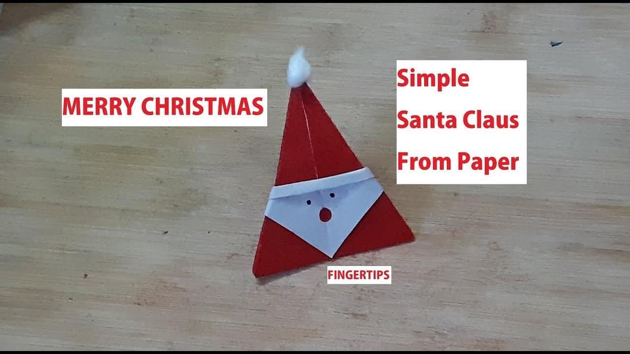 #49 DIY : Santa Claus From Paper || Christmas Craft Ideas