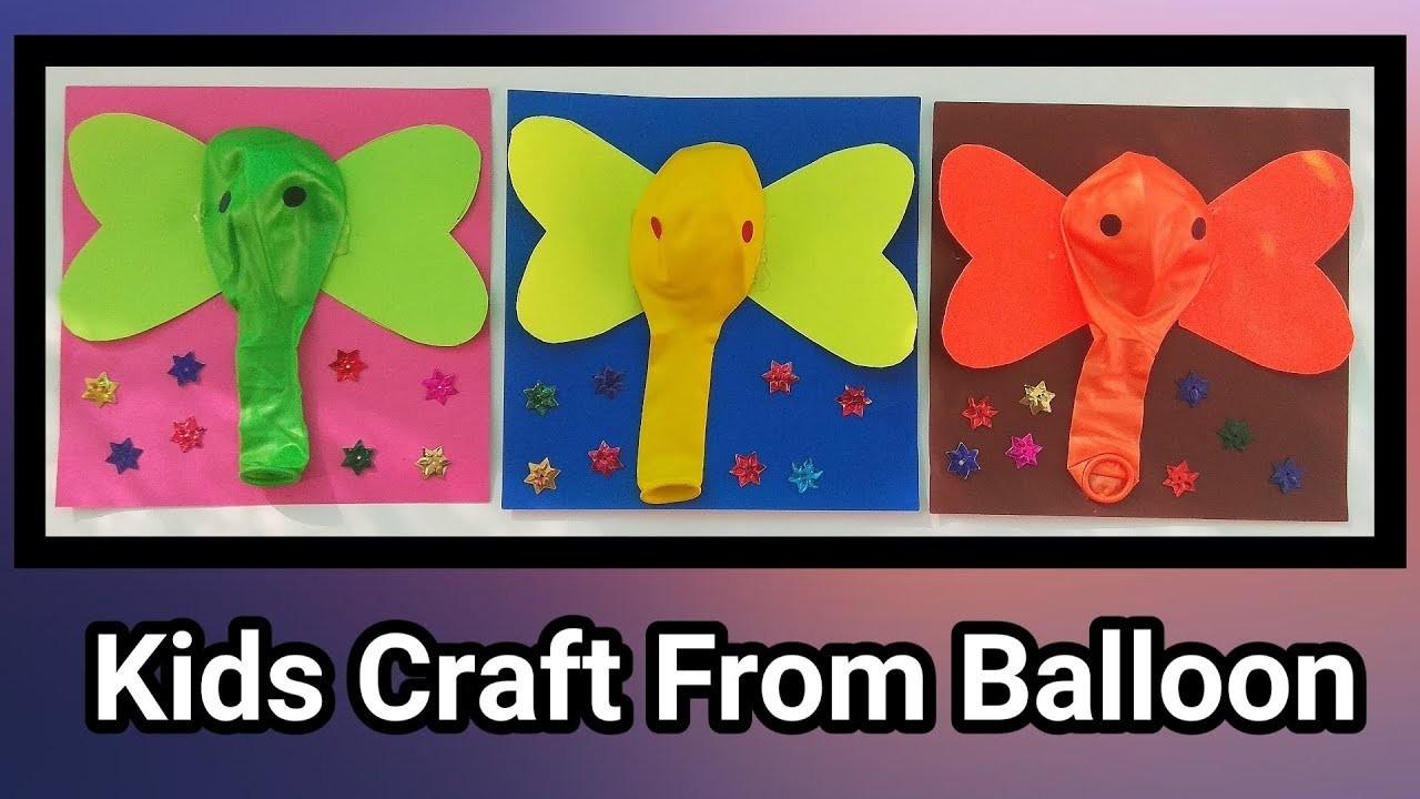 Balloon Craft Kids Craft Diy Elephant Making Craft From Balloon