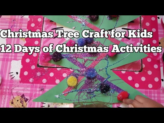 christmas crafts for toddlers christmas tree craft for 12 days of christmas 10563
