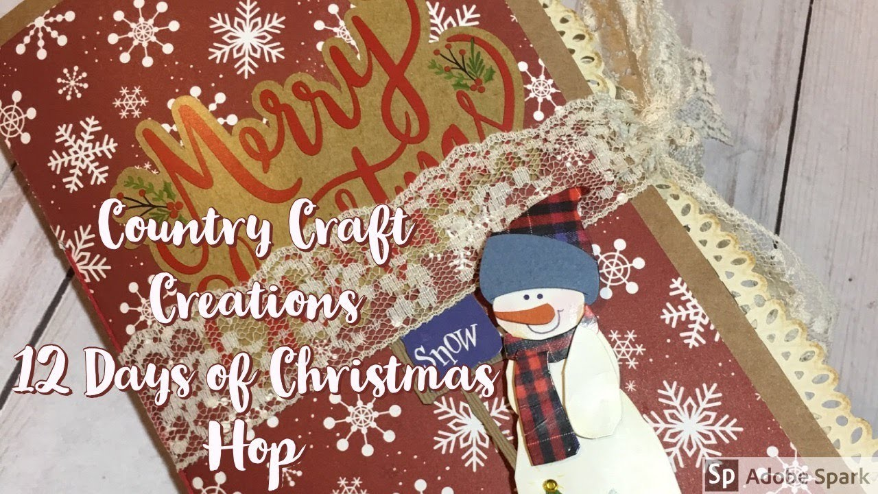 Country Craft Creations 12 Days of Christmas Hop