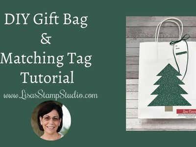 DIY Gift Bag & Matching Tag Tutorial