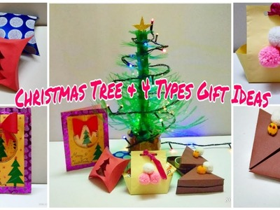 DIY Ideas!- How To Make A Christmas Tree & 4 Types Gift Ideas For Christmas. Doyel Creations