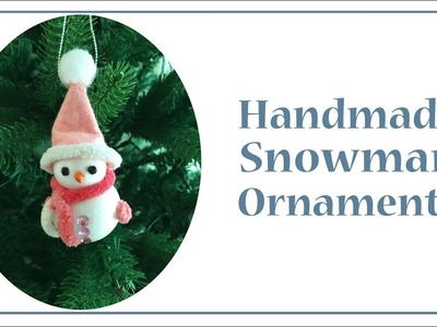 DIY Snowman Ornament - Easy Christmas craft for kids