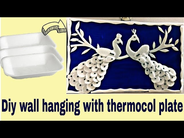 Diy. Waste thermocol plate craft. Diy wall decor with waste