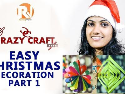 Easy Christmas decoration part 1 - Crazy Craft Raining Voice DIY #4