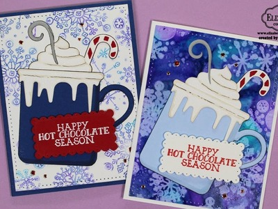 Happy Hot Chocolate Season Cards with Alcohol Lift Ink for Elizabeth Craft Designs