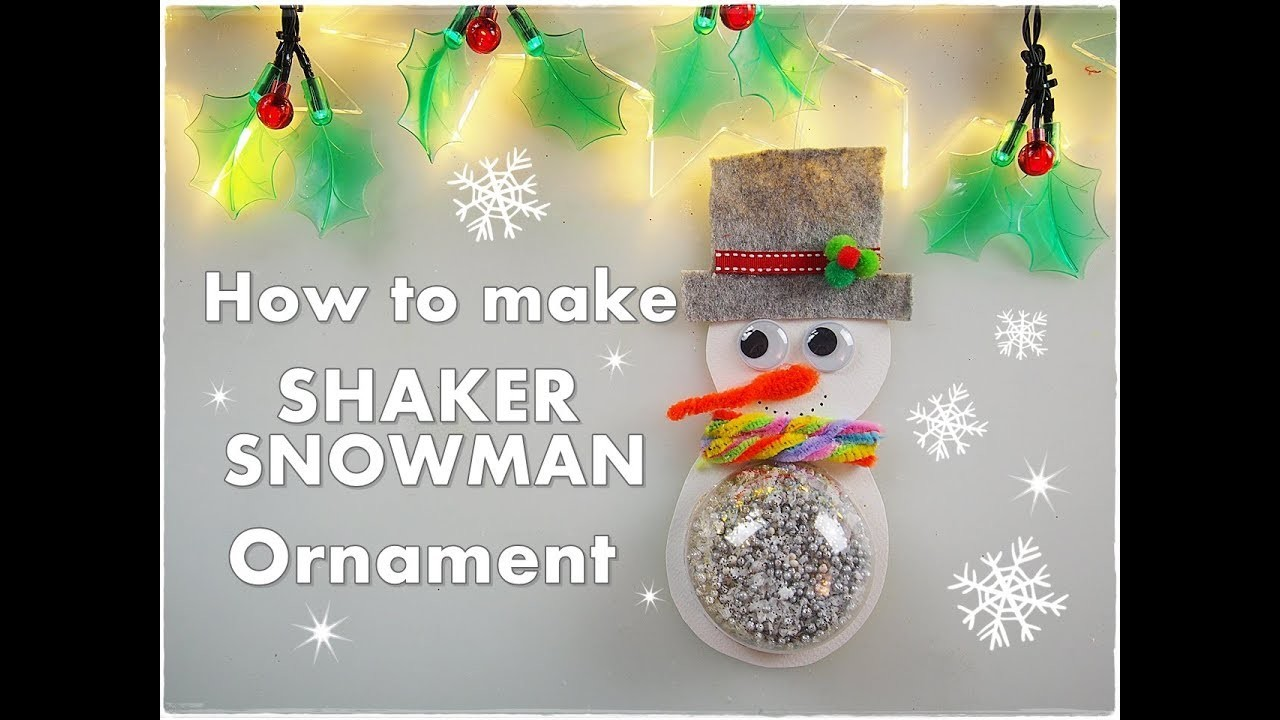☃️ How to Make Shaker Snowman Ornament Kids Craft ❀ Emily's Small World ❀