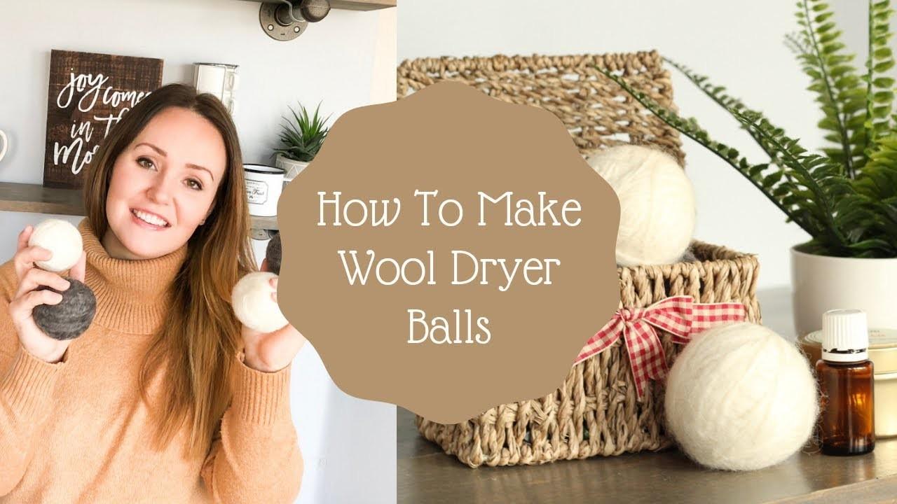 How To Make Wool Dryer Balls | DIY Wool Dryer Ball Tutorial