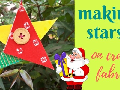 Making stars on craft fabric | How to make a hanging fabric star decoration  | Fabric Star