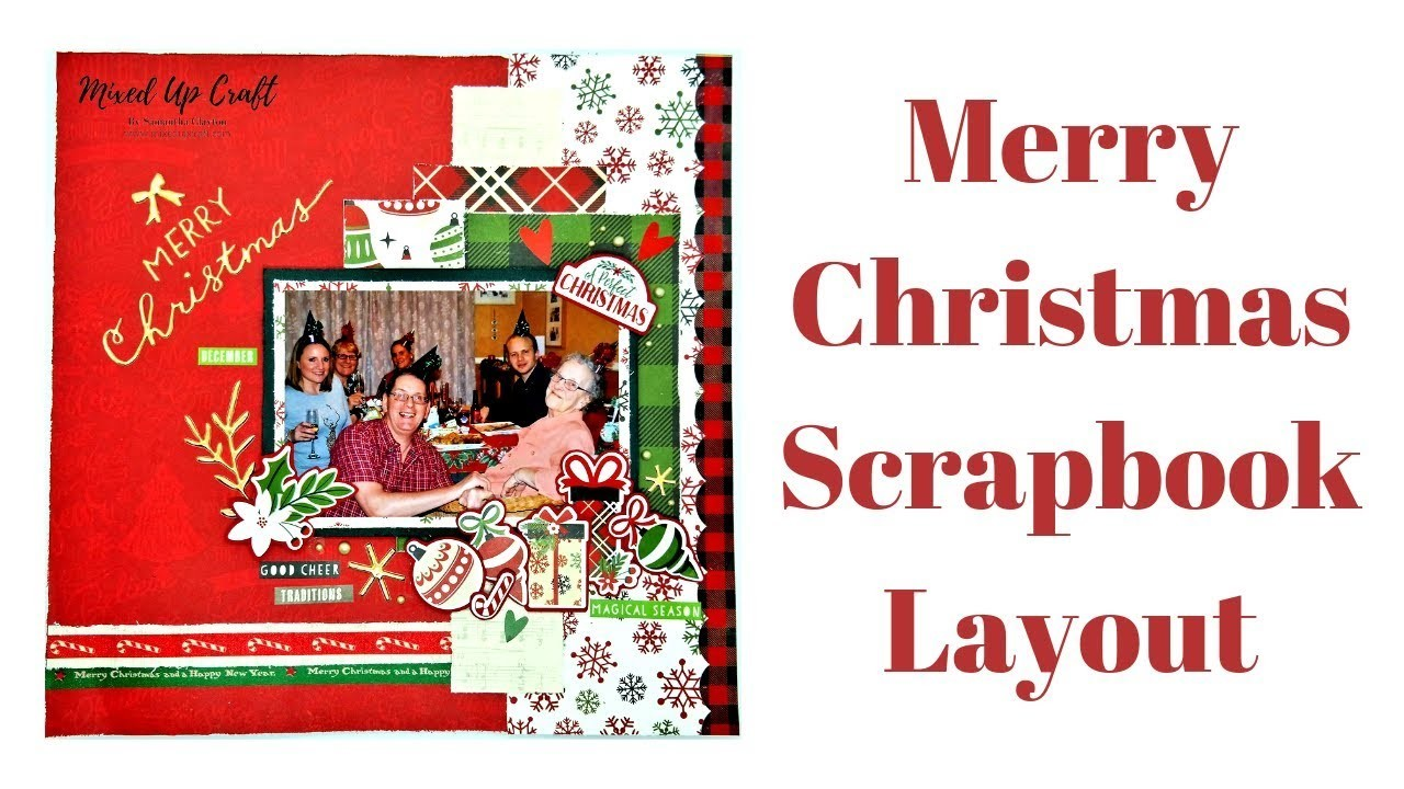 Merry Christmas Scrapbook Layout | Mixed Up Craft | Process Video