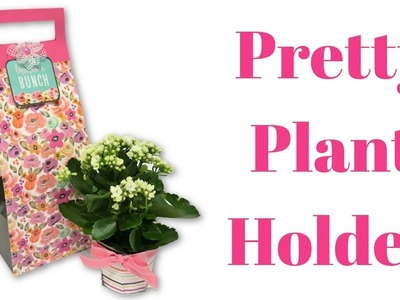 Pretty Plant Holder | DIY Gifts | Mixed Up Craft