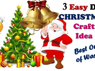 TOP 3 DIY CHRISTMAS CRAFT IDEA YOU SHOULD KNOW I Best Out of Waste I Creative Diaries