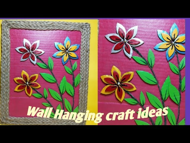 Wall Hanging Craft Ideas For Home Decoration Suchipatra Art