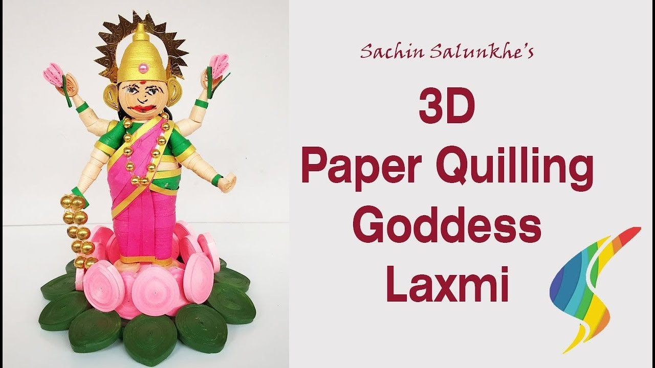 3d Quilling Goddess Laxmi Idol. How to Make Paper Quilling Maa Laxmi Idol