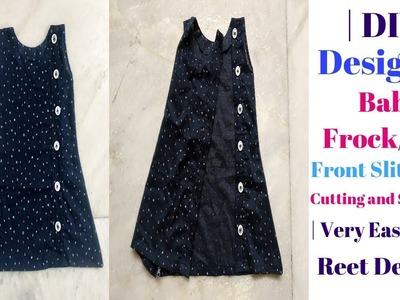 Baby Frock.Top(with Front Side Open)cutting and stitching in very Easy Way || Reet Designs