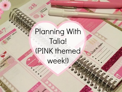 Decorating My Erin Condren Life Planner | PINK themed week!!! Planning With Talia