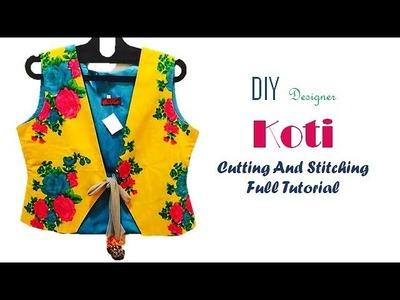 DIY Designer Koti Cutting And Stitching Full Tutorial