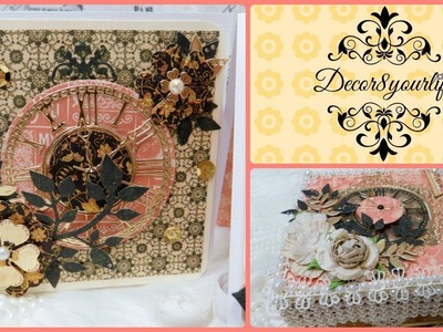 Graphic 45 Card Tutorial ft. Clock & Flower Dies | DT Project June 2018