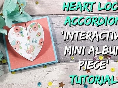 Heart Lock Accordion Mini Album Tutorial ❤️ 14 Days of Crafty Love - Valentine's Craft Series ❤️