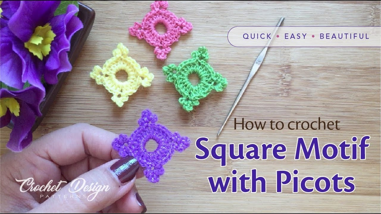 How to crochet an easy Square Motif with Triple Picots for Beginners
