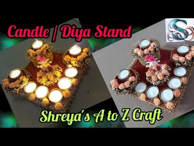 How to make Diya Stand|Candle Stand making at home| diwali decoration by Shreya's A to Z Craft