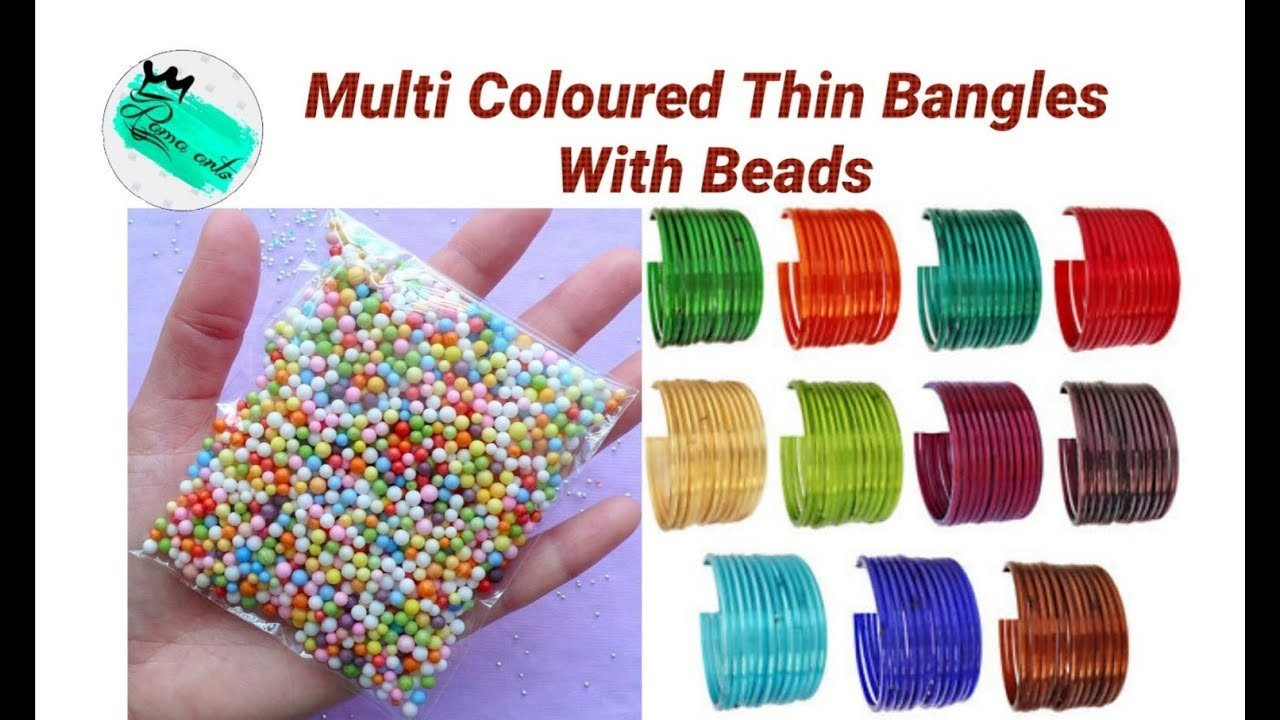 Multi coloured thin bangles making with beads