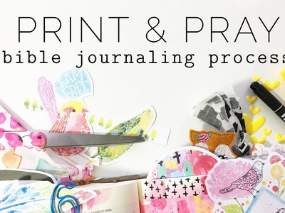 Print & Pray Shop Bible Journaling Process   His Eye Is On The Sparrow