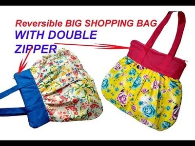 Reversible both side big shopping bag WITH ZIPPER , cutting and stitching in hindi , handmade bag