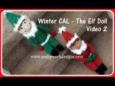 Winter CAL- The Elf Doll Video 2