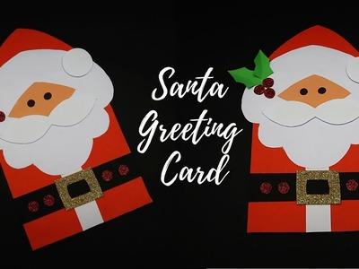 DIY Santa Claus Card   Santa Christmas Greeting Card   How to Make Christmas Greeting Card