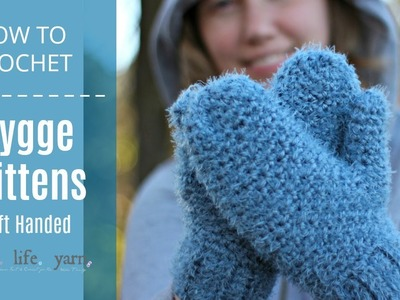 How to Crochet: Hygge Mittens Left Handed