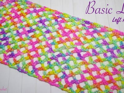 Left handed Crochet: How to Crochet a Simple Lace Stitch