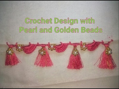 Saree Kuchu Crochet Design with Pearl and Golden Beads