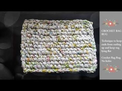 Crochet Knit Stitch Rag Rug. How to get a Square or Rectangle Rag Rug to lie flat and not curl up!