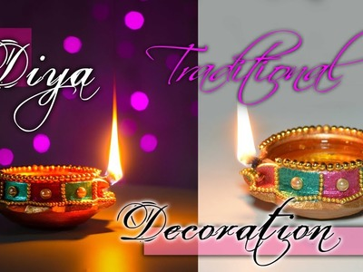 Diwali Special | How to decorate traditional Diya At home | Diwali Decoration