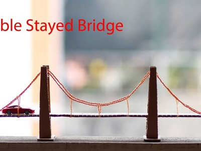 [DIY] How to make a Cable Stayed Bridge from cardboard