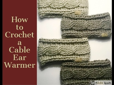 How to Crochet an Ear Warmer Headband: The Arabella Cable Crochet Ear Warmer
