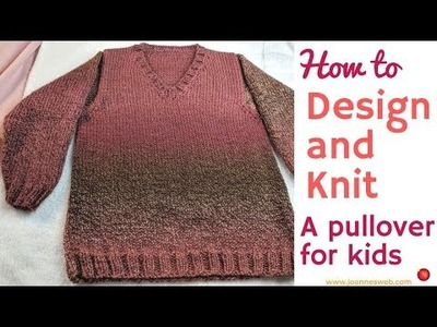 How to design a Pullover for Children - Knitting a Sweater for Kids
