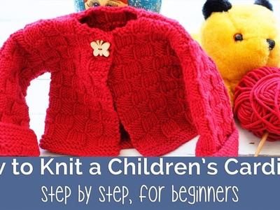 How to knit a Kid's Cardigan for beginners (Sizes 0-24 months old)