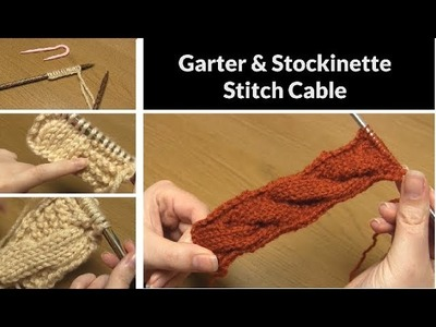 How to Knit: Garter & Stockinette Stitch Cable | Simple Cabling Pattern | Step-by-Step